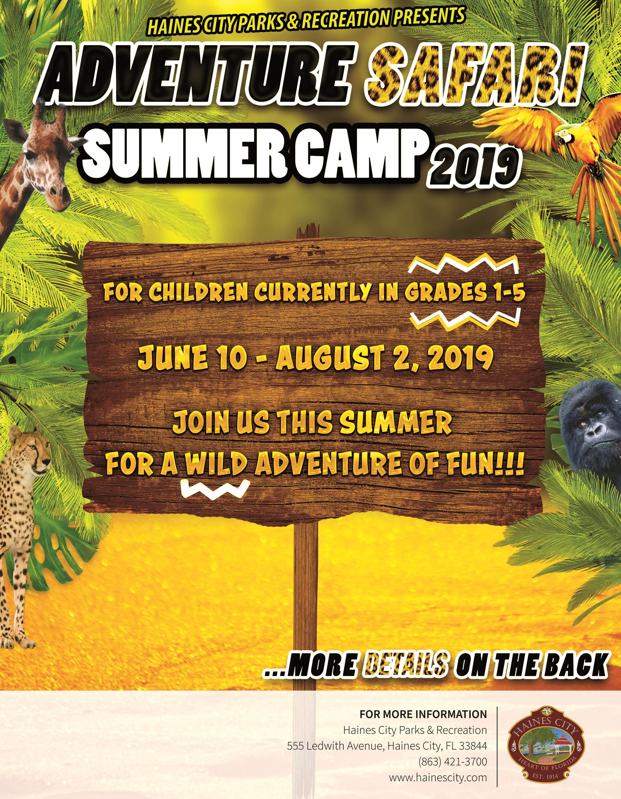 Summer Camp 2019 is Adventure safari.  the Camp is held for grades 1-5 from June 10th - August 2nd.